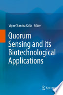Quorum Sensing and its Biotechnological Applications Book