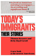 Today s Immigrants  Their Stories
