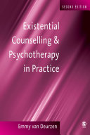 Existential Counselling and Psychotherapy in Practice
