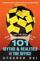 101 Myths and Realities at the Office