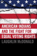 Pdf American Indians and the Fight for Equal Voting Rights