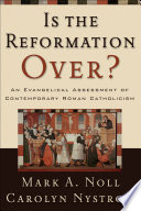 Is the Reformation Over  Book PDF