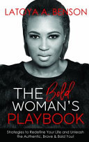 The Bold Woman s Playbook