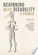 """Beginning with Disability: A Primer"" by Lennard J. Davis"