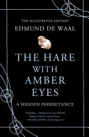 The Hare with Amber Eyes  Illustrated Edition  Book PDF