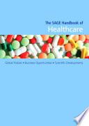 The Sage Handbook Of Healthcare Book PDF