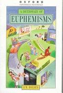 Pdf A Dictionary of Euphemisms