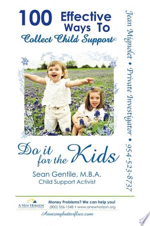 Free Download 100 Effective Ways to Collect Child Support PDF - Writers Club