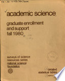 Academic Science, Graduate Enrollment and Support