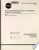 Third International Symposium on Magnetic Suspension Technology
