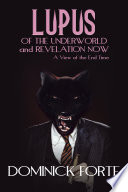 LUPUS OF THE UNDERWORLD AND REVELATION NOW