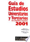 Guía de estudios universitarios y terciarios de la República Argentina