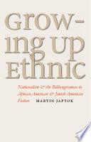 Growing Up Ethnic