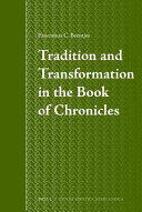 Tradition and Transformation in the Book of Chronicles
