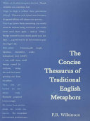 The Concise Thesaurus of Traditional English Metaphors