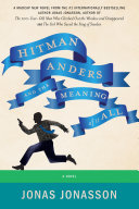 Hitman Anders and the Meaning of It All Book