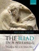 The Iliad In A Nutshell