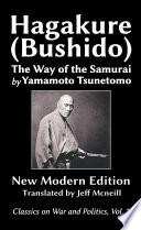 The Hagakure Bushido The Way Of The Samurai By Yamamoto Tsunetomo
