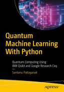 Quantum Machine Learning With Python