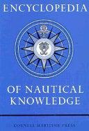 Encyclopedia Of Nautical Knowledge
