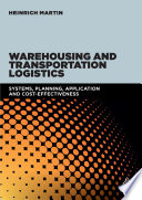 Warehousing and Transportation Logistics
