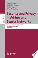 Security and Privacy in Ad hoc and Sensor Networks Book