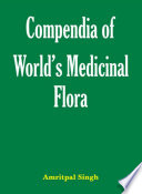 Compendia of World s Medicinal Flora