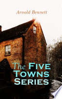 The Five Towns Series