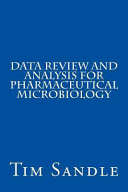 Data Review and Analysis for Pharmaceutical Microbiology Book