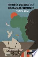 Romance, Diaspora, and Black Atlantic Literature