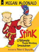 Stink and the Ultimate Thumb Wrestling Smackdown Book
