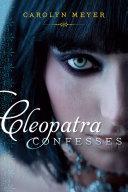 Cleopatra Confesses [Pdf/ePub] eBook