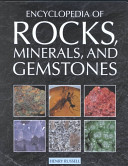 The Encyclopedia of Rocks  Minerals  and Gemstones