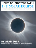 How to Photograph the Solar Eclipse