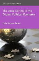 The Arab Spring in the Global Political Economy Pdf/ePub eBook