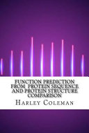Function Prediction from Protein Sequence and Protein Structure Comparison