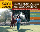 Storey s Barn Guide to Horse Handling and Grooming