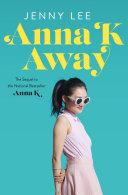 Anna K Away Book