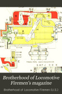 Brotherhood Of Locomotive Firemen S Magazine