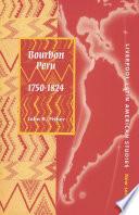 Bourbon Peru 1750 1824