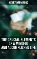 Pdf The Crucial Elements of a Mindful and Accomplished Life