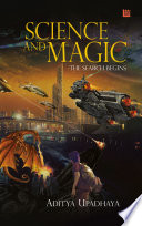 Science and Magic - The Search Begins