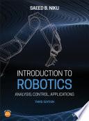 """Introduction to Robotics: Analysis, Control, Applications"" by Saeed B. Niku"