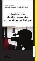 Pdf La diversité du documentaire de création en Afrique Telecharger