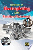 Handbook on Electroplating with Manufacture of Electrochemicals Book