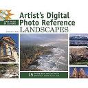 Artist's Digital Photo Reference - Landscapes