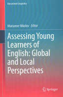 Assessing Young Learners of English  Global and Local Perspectives