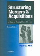Structuring Mergers   Acquisitions Book