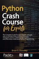 Python Crash Course For Experts Book PDF