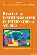 Realism and Institutionalism in International Studies